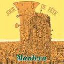 CD de la fanfare Jour de Fête, Manteca